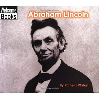 Abraham Lincoln (Welcome Books: Real People)