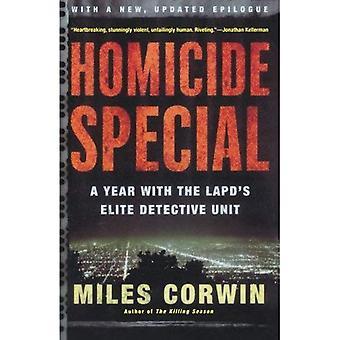 Homicide spécial: Un an avec l'unité d'élite des détective du LAPD