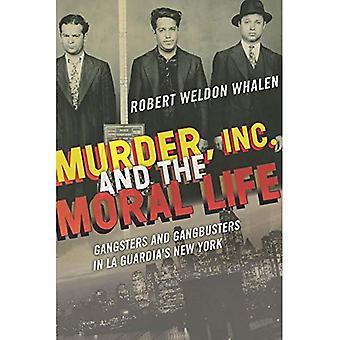 Mord, Inc., und das moralische Leben