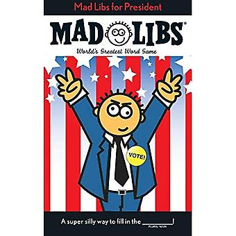 Mad Libs for President (Mad Libs (Unnumbered Paperback))