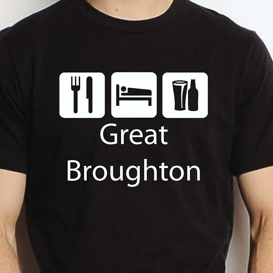 Eat Sleep Drink Greatbroughton Black Hand Printed T shirt Greatbroughton Town