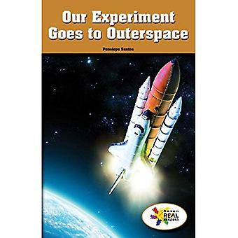 Our Experiment Goes to Outerspace (Rosen Real Readers: Stem and Steam Collection)
