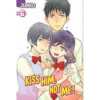 Kiss Him, Not Me 6
