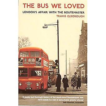 Le Bus nous avons aimé: L'affaire de Londres avec le Routemaster