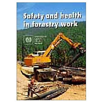 Safety and Health in Forestry Work (ILO Code of Practice)