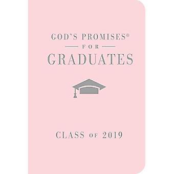 NKJV Guds löften för akademiker: klass av 2019 [rosa]