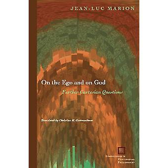 Egot och Gud - ytterligare kartesiska frågor av Jean-Luc Marion