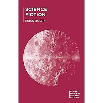 Science Fiction von Baker & Brian