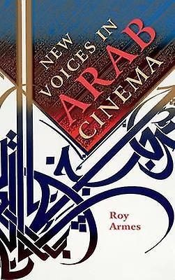 nouveau Voices in Arab Cinema by Armes & Roy