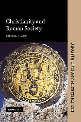 Christianity and Rohomme Society by Clark & Gillian