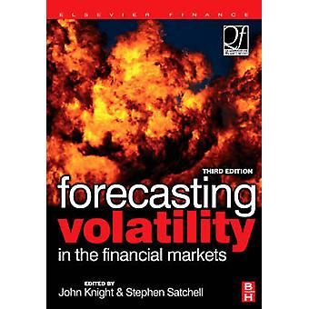 Forecasting Volatility in the Financial Markets by Knight & John