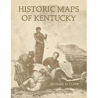 Historic Maps of Kentucky by Clark & Thomas D.