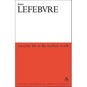 Alltag in der modernen Welt von Lefebvre & Henri