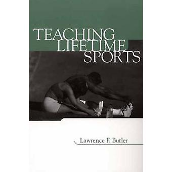 Teaching Lifetime Sports by Butler & Lawrence