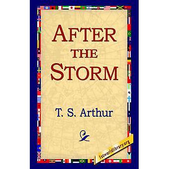 Après la tempête par Arthur & T. S.