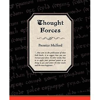 Thought Forces by Mulford & Prentice