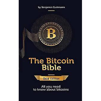 A Bíblia de Bitcoin ouro edição por Guttmann & Benjamin