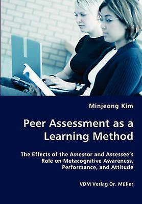Peer Assessment as a Learning Method by Kim & Minjeong