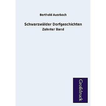 Schwarzwalder Dorfgeschichten by Auerbach & Berthold