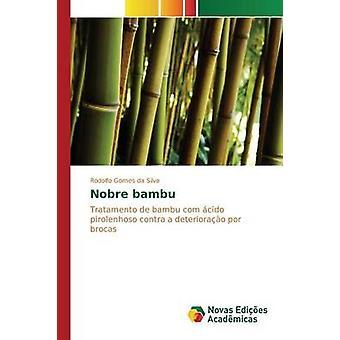 Nobre bambu by Gomes da Silva Rodolfo