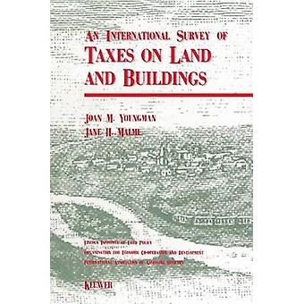 International Survey Of Taxes On Land And Buildings by Youngman & Joan M.