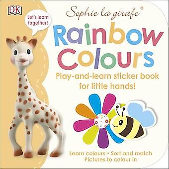 Sophie la girafe Rainbow Colours - Play-and-learn Sticker Book by DK -