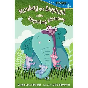 Monkey and Elephant and the Babysitting Adventure by Carole Lexa Scha