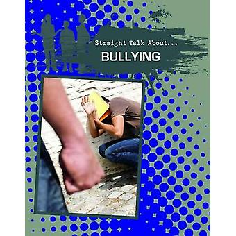 Bullying by Jessica Pegis - 9780778721888 Book