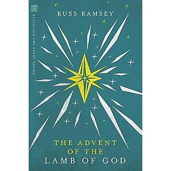 The Advent of the Lamb of God by The Advent of the Lamb of God - 9780