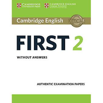 Cambridge English First 2 Student's Book Without Answers - Authentic E