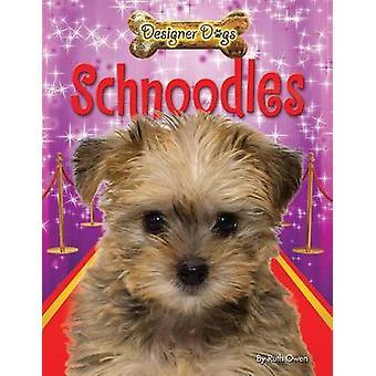 Schnoodles by Ruth Owen - 9781448878598 Book