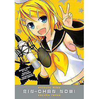 Hatsune Miku - Rin-chan Now! Volume 3 by Ichijinsha - 9781506703152 Bo