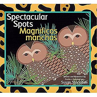 Spectacular Spots / Magnificas Manchas by Susan Stockdale - 978156145