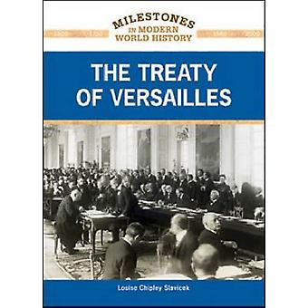 The Treaty of Versailles by Louise Chipley Slavicek - 9781604132779 B