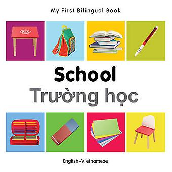 My First Bilingual Book - School by Milet - 9781840599053 Book