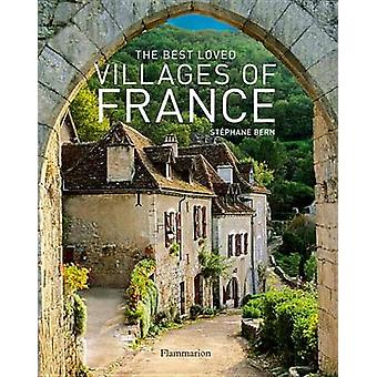 The Best Loved Villages of France by Stephane Bern - 9782080201836 Bo