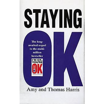 Staying OK by Amy Bjork Harris & Thomas A. Harris