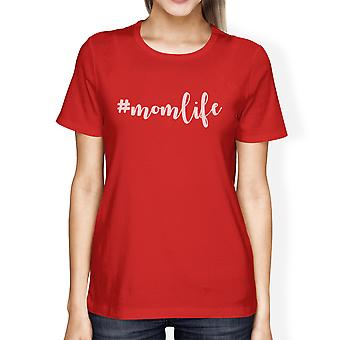 Momlife Womens Red Short Sleeve T Shirt Unique Gift Ideas For Moms