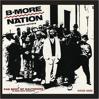 B-More Nation - B-More Nation [CD] USA import