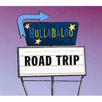 Hullabaloo - Road Trip [CD] USA import