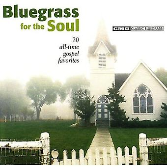 Bluegrass for the Soul: 20 All-Time - Bluegrass for the Soul: 20 All-Time [CD] USA import