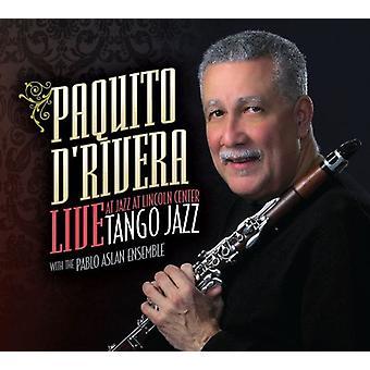 Paquito D'Rivera - Tango Jazz-en vivo en Jazz en la importación de los E.e.u.u. Lincoln Cen [CD]