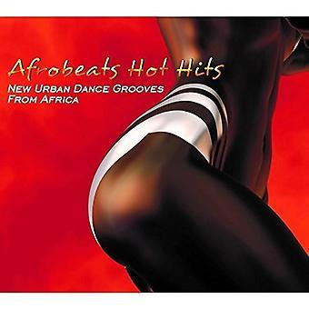 Olika Artist - Afrobeats heta Hits: Nya Urban Dance Grooves [CD] USA import