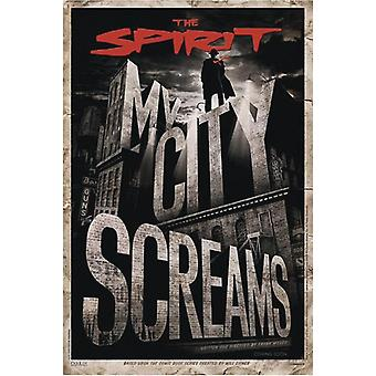 The Spirit Poster  My City Screams