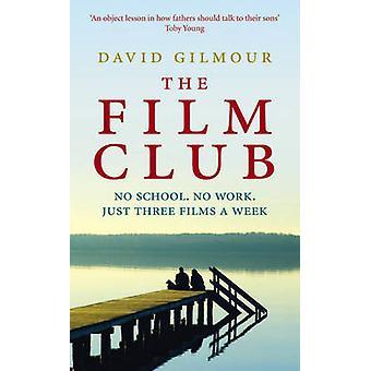 Film Club by David Gilmour