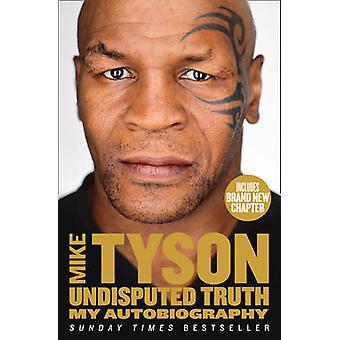 بلا منازع الحقيقة-بي السيرة الذاتية من مايك تايسون-كتاب 9780007502530