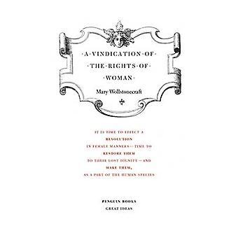 A Vindication of the Rights of Woman by Mary Wollstonecraft - 9780141