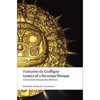 Letters of a Peruvian Woman by Francoise de Graffigny - Jonathan Mall