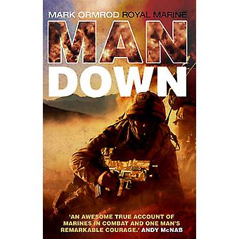 Man Down von Marine Mark Ormond - 9780552159494 Buch