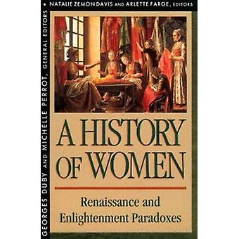 A History of Women in the West - v. 3 - Renaissance and Enlightenment P
